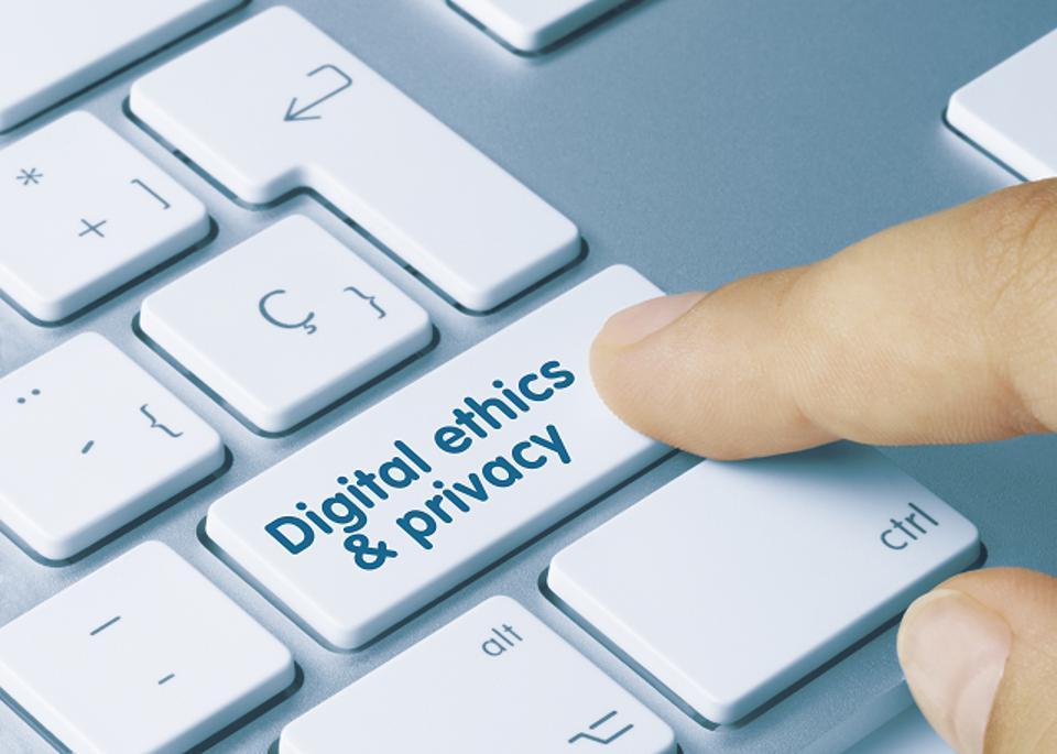 Digital Ethics & Privacy